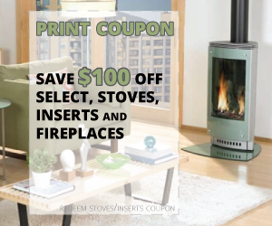 Save up to $100 off select stoves, inserts, and fireplaces