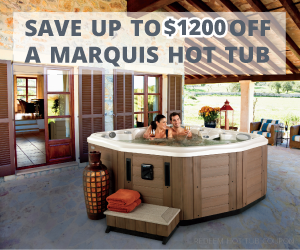 Save up to $1200 off a Marquis hot tub